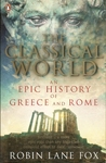 Classical World: An Epic History of Greece and Rome
