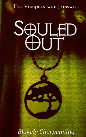 Souled Out by Blakely Chorpenning