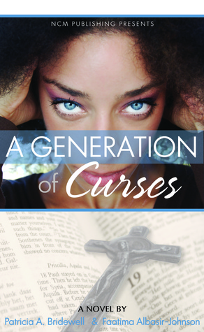 A Generation of Curses by Faatima Albasir-Johnson