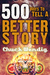 500 Ways to Tell a Better Story by Chuck Wendig