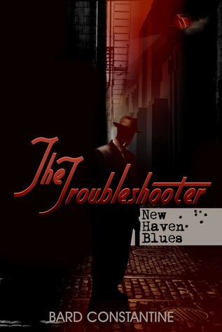 The Troubleshooter by Bard Constantine