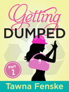 Getting Dumped - Part 2