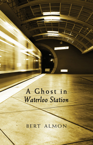 A Ghost in Waterloo Station