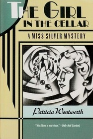 Free download The Girl in the Cellar (Miss Silver #32) PDF by Patricia Wentworth