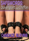 Safewords Davenport and Chiffon (Safeword #5)