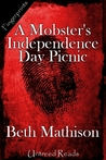 A Mobster's Independence Day Picnic