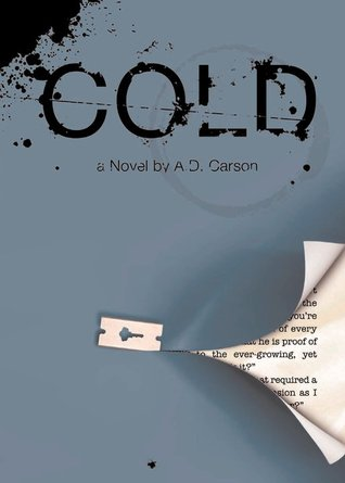 Cold by A.D. Carson
