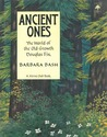 Ancient Ones: The World of the Old-Growth Douglas Fir (Tree Tales)