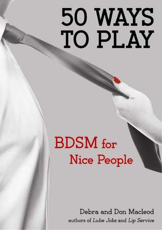 50 Ways to Play by Dob Macleod