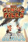 Never Say Genius (The Genius Files #2)