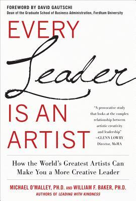 Every Leader Is an Artist by O'Malley