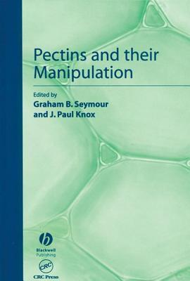 Pectins And Their Manipulation (Sheffield Biological Siences)