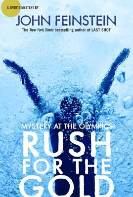 Rush for the Gold: Mystery at the Olympics