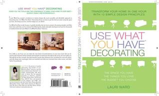 Use What You Have Decorating by Lauri Ward