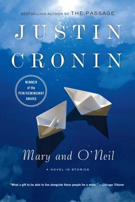 Mary and O'Neil by Justin Cronin