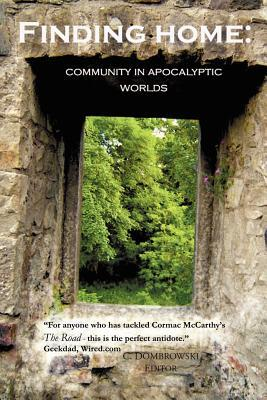 Finding Home: Community in Apocalyptic Worlds