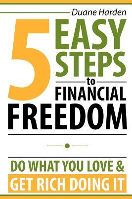 5 Easy Steps to Financial Freedom