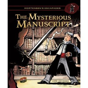 The Mysterious Manuscript Mortensens Escapades, 1