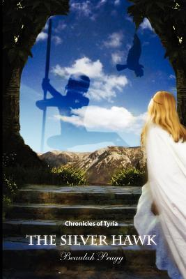 The Silver Hawk: Chronicles of Tyria: Book 1