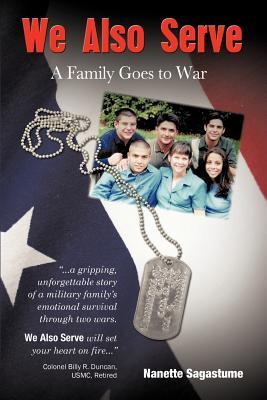We Also Serve: A Family Goes to War