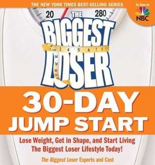 The Biggest Loser 30 Day Jump Start by cheryl fosberg