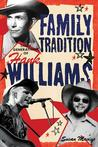 Family Tradition: Three Generations of Hank Williams