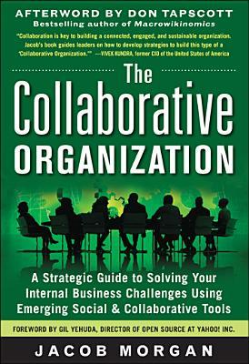 The Collaborative Organization (Jacob Morgan)