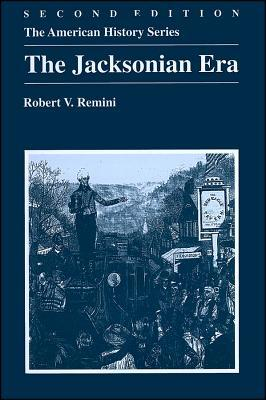 The Jacksonian Era (American History Series)