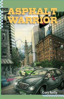 The  Asphalt Warrior by Gary Reilly