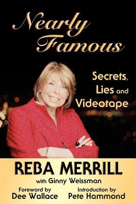 Nearly Famous: Secrets, Lies and Videotape