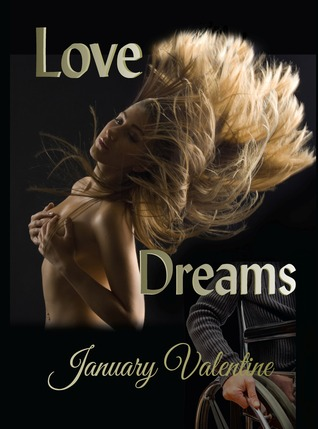 Love Dreams by January Valentine