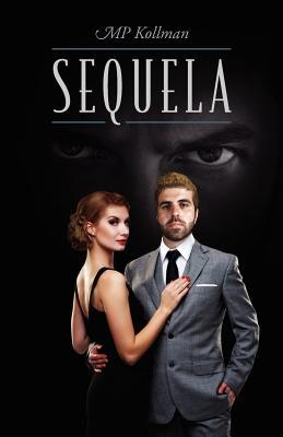Sequela by M. P. Kollman