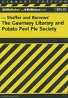Cliffs Notes on Shaffer and Barrows' The Guernsey Literary and Potato Peel Pie Society