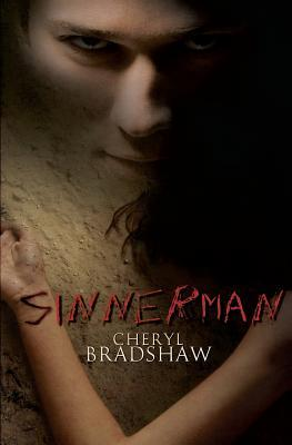 Sinnerman by Cheryl Bradshaw