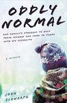 Oddly Normal by John R. Schwartz