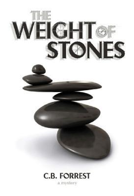 The Weight of Stones: A Charlie McKelvey Mystery