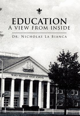 Education - A View from Inside