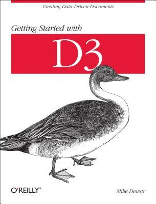 Getting Started with D3 by Mike Dewar