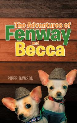 The Adventures of Fenway and Becca