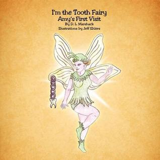 I'm the Tooth Fairy: Amy's First Visit