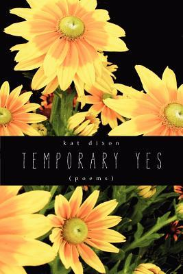 Temporary Yes