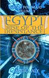 Egypt Rise of the Resistance: Book 2 of the Battle for Maat