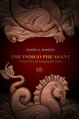 The Indigo Pheasant (Longing for Yount #2)