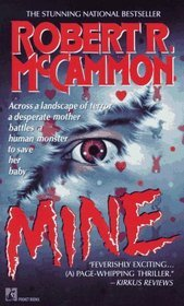 Mine by Robert McCammon