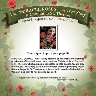 The Miracle Roses: A True Story: A Conduit to St. Therese