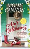 Ain't Misbehaving by Molly Cannon