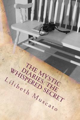 The Whispered Secret (The Mystic Diaries, #1)