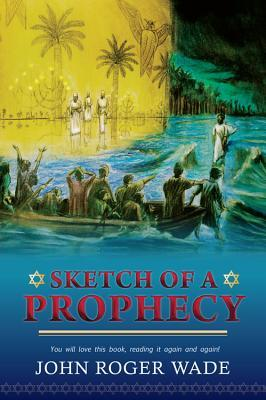 Sketch of a Prophecy