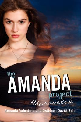 Unraveled (The Amanda Project, #4)