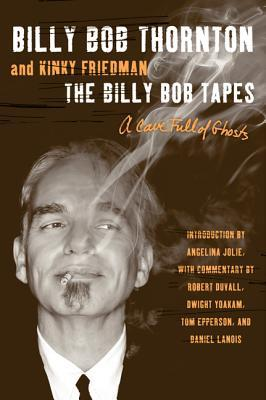 Cave Full of Ghosts: The Billy Bob Tapes